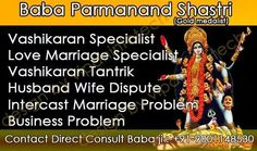Baba Parmanand Shastri ji specialist in business problem solution, family problem solution, love problem solution, husband wife dispute solution, Blackmagic Specialist, Love Marriage Specialist, Vashikaran Specialist  +919001148530
