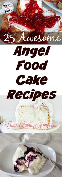 25 Awesome Angel Food Cake Recipes