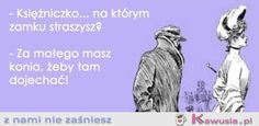Cięta riposta - Kawusia - z nami nie zaśniesz Haha, Humor, Sayings, Memes, Funny, Lyrics, Ha Ha, Humour, Meme