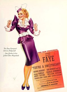 You're a Sweetheart (1937) Stars: Alice Faye, George Murphy, Ken Murray, Charles Winninger, Andy Devine, Frances Hunt, Donald Meek ~  Director: David Butler (Nominated for an  Oscar for Best Art Direction in 1938)