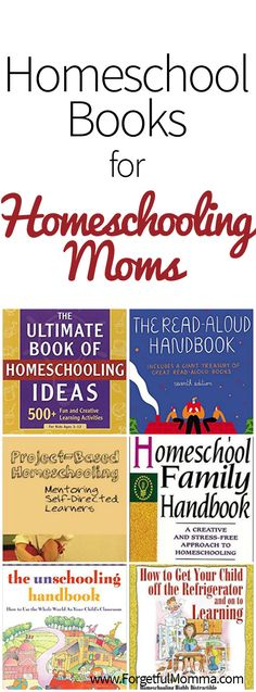Homeschool Books for Homeschooling Moms   http://forgetfulmomma.com/2017/06/19/homeschool-books-homeschooling-moms/