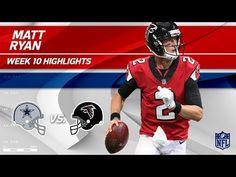 ff90e03e Matt Ryan Leads His Team to Victory w/ 2 TDs vs. Dallas!   Cowboys vs.  Falcons   Wk 10 Player HLs
