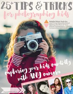 25+ TIPS & TRICKS FOR PHOTOGRAPHING KIDS! This free ebook is great for ANY camera!  I asked some of my favorite bloggers and photographers to share a their favorite tips for photographing kids and compiled them into this little ebook to share!  Inside the 17 page mini ebook are tips and tricks for things like lighting, composition, how to create beautiful bokeh, getting great pictures with your iPhone, favorite gear, and pro secrets to making photos fun for your kids!