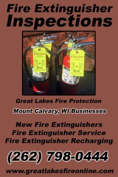 Fire Extinguisher Inspections Mount Calvary, WI (262) 798-0444 Call the Experts at Great Lakes Fire Protection.. We are the complete source for Fire Extinguisher Service for Local Wisconsin Businesses We would love to hear from you.. Call us Today!