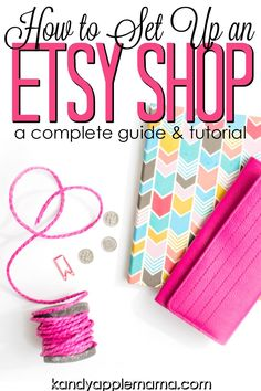 Own your own creative business! Learn what to plan out ahead of time, a step-by-step guide on how to start an Etsy shop, and necessary improvements after..