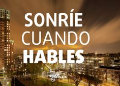 Sonríe cuando hables www.valencianashock.com