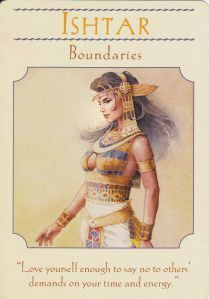 "Daily Angel Oracle Card: Ishtar ~ Boundaries, from the Goddess Guidance Oracle Card deck, by Doreen Virtue, Ph.D Ishtar ~ Boundaries: ""Love yourself enough to say no to others' demands … Ishtar Goddess, Celtic Goddess, Angel Guidance, Queen Of Heaven, Ascended Masters, Goddess Of Love, Angel Cards, Deck Of Cards, Card Deck"