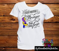 3251c96295a All the crazy facts about bladder cancer Let Faith Be Stronger Than Your  Fear Shirts (