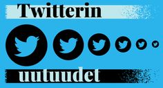Twitterin uutuudet löytyvät nyt Kuulun blogista www.kuulu.fi #sosiaalinenmedia #markkinointi