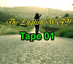 Practice Listening through Film: The English Way Tape 01 #americanspoken...