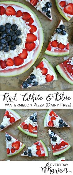 Red, White and Blue Watermelon Pizza. A healthy take on a fun summer dessert that is gluten free and dairy free! Perfect for Memorial Day and July 4th! via @EverydayMaven