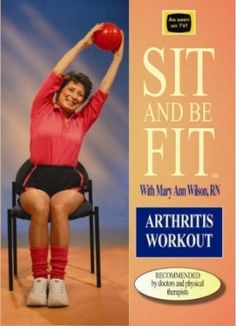 """Sit and Be Fit - a series of workouts designed for older adults and those needing gentle movement. These workout DVDs (and you can browse through them by medical condition) are hosted by Mary Ann Wilson, R.N., of the syndicated PBS series """"Sit And Be Fit."""""""