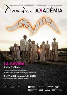 La Gavina, d'Anton Txèkhov. Teatre Akademia. Barcelona, 2015.