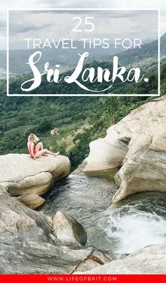 Headed to beautiful Sri Lanka? Check out my top 25 travel tips for your next trip!