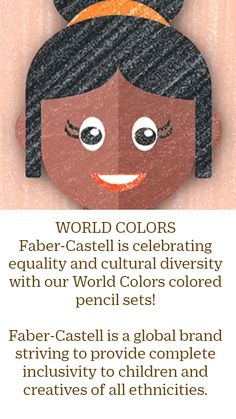 Art Education Resources, Person Of Color, Cultural Diversity, Create Words, Inspiring Things, We Are The Ones, Global Brands, Faber Castell, Craft Materials