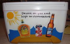 This saying has to be on the cooler please