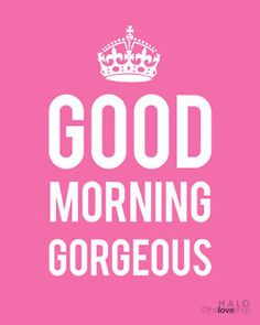 ZsaZsa Bellagio: Think Pink Gorgeous :) i tell myself this every morning hoping it does the magic Pink Love, Pretty In Pink, Hot Pink, Perfect Pink, Younique, Quotes Arabic, Good Morning Gorgeous, I Believe In Pink, Frases Humor