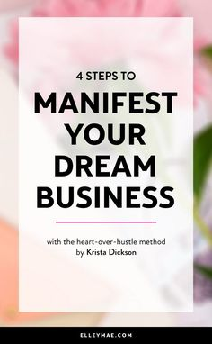 4 Steps to Manifest Your Dream Business and get the right business mindset. Micro Entrepreneur, Business Entrepreneur, Business Advice, Online Business, Business Coaching, Successful Business Tips, Business Sales, Cake Business, Business Money
