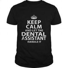 DENTAL-ASSISTANT - #funny shirts #capri shorts. BUY NOW => https://www.sunfrog.com/LifeStyle/DENTAL-ASSISTANT-119099174-Black-Guys.html?60505