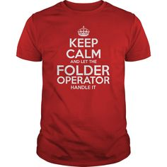 Awesome Tee For Folder Operator T-Shirts, Hoodies. BUY IT NOW ==► https://www.sunfrog.com/LifeStyle/Awesome-Tee-For-Folder-Operator-111197480-Red-Guys.html?id=41382