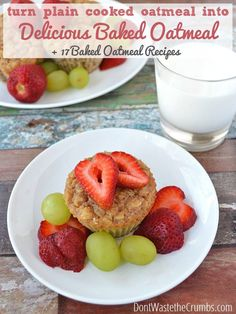 Salvage breakfast when plain oatmeal goes wrong with this simple conversion recipe - turn it into delicious baked oatmeal! Plus 17 baked oatmeal recipes to help you along. :: DontWastetheCrumb... #recipe #oatmeal #breakfast #realfood
