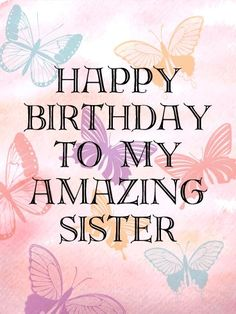 Happy birthday wishes for sister,funny message images from brother.Happy birthday little sister,big sister, cousin sis greetings cards messages with hd pictures. Happy Birthday Sister Cake, Birthday Messages For Sister, Birthday Wishes Messages, Sister Birthday Quotes, Special Birthday, Cake Birthday, Birthday Cards, Funny Birthday, Facebook Birthday