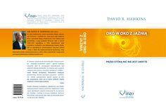 """David R. Hawkins,  """"Oko w Oko z Jaźnią"""""""