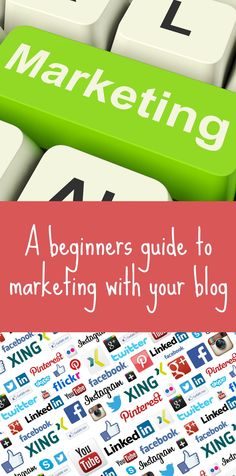 A beginners guide to marketing with your blog