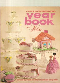 Wilton Cake & Food Decorating Year book 1972