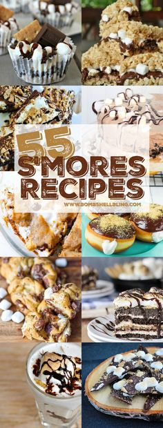 55 AMAZING S'mores Recipes - Can't. Stop. DROOLING!!!