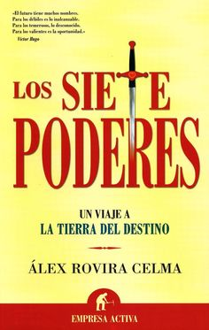 Los siete poderes (Narrativa empresarial): Amazon.es: Alex Rovira Celma: Libros