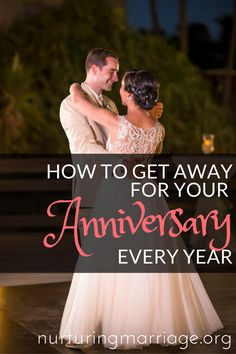 Tips & tricks my husband and I use to get away for our anniversary every year. Make it happen, folks! #marriage #nurturingmarriage