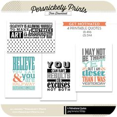 Free Motivational Quote printables - perfect for Project Life!