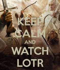 'KEEP CALM AND WATCH LOTR' Poster
