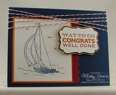 Blog Post Date:  May 17, 2011.  Happy Greetings and Sail Away stamp sets.