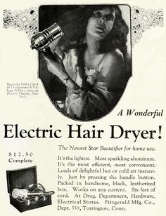 The newest star beautifier for home use! #vintage #1920s #ads #hair #dryer