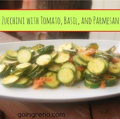 Zucchini with Tomato, Basil, and Parmesan--a fantastic summer veggie recipe. The tomato and cheese break down into a fantastic sauce for sauteed squash. Yum!
