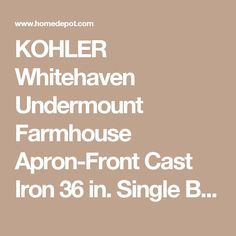 KOHLER Whitehaven Undermount Farmhouse Apron-Front Cast Iron 36 in. Single Basin Kitchen Sink in Dune K-6489-NY at The Home Depot - Mobile