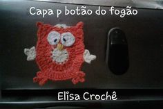Versão canhotos: Capa para botão do fogão corujinha sapeca # Elisa Crochê