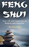 Free Kindle Book -   Feng Shui: Your Life and Happiness in Balance and Harmony Check more at http://www.free-kindle-books-4u.com/crafts-hobbies-homefree-feng-shui-your-life-and-happiness-in-balance-and-harmony/