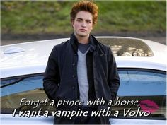 Or a vampire with a Mercedes, Jeep, or a Ducati. (Carlisle, Emmett, Jasper in that order) where can I find an Edward Cullen? Twilight Edward, Twilight Sequel, Twilight Jokes, Twilight Saga Quotes, Vampire Twilight, Twilight Saga Series, Edward Bella, Twilight Cast, Robert Pattinson Twilight