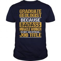 Awesome Tee For Graduate Geologist - #oversized shirt #camo hoodie. BUY NOW => https://www.sunfrog.com/LifeStyle/Awesome-Tee-For-Graduate-Geologist-133517090-Navy-Blue-Guys.html?68278