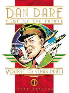 Dan Dare (Comic Strip) - TV Tropes