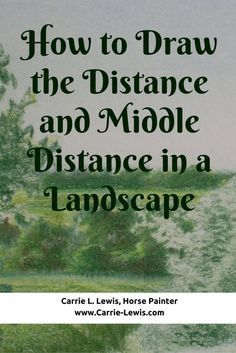 How to Draw the Distance and Middle Distance in a Landscape