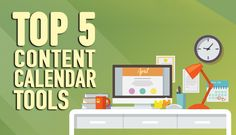 Our Top 5 Content Calendar Tools to Multiply Your Online Business Today