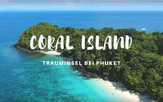 Coral Island (Koh He) bei Phuket >>> Infos, Tipps, Resort Best Places In Bangkok, Island, Where To Go, The Good Place, Thailand, Florian, Coral, Amazing, Traveling