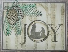 Christmas card made with Woodland embossing folder, Joyful Nativity stamp set, Pretty Pines thinlits dies from Stampin' Up!