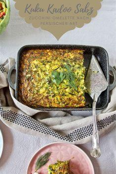 Kuku Kadoo Sabz - Zucchini Omelette nach persischer Art - Labsalliebe