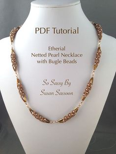 This is a pdf tutorial consisting of 7 pages of written instructions, photos and diagrams, explaining how to make the necklace shown.