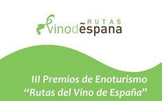 Premios de Enoturismo Rutas del Vino de España 2016
